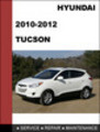 Hyundai Tucson 2010 2011 Workshop Technical Service Repair Manual Download