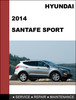 Hyundai Santa Fe Sport 2013 2014 Factory Service Repair Manual